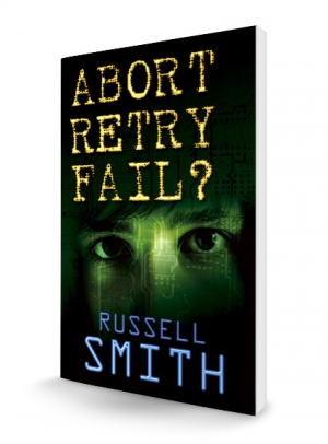 Abort Retry Fail? by Russell Smith