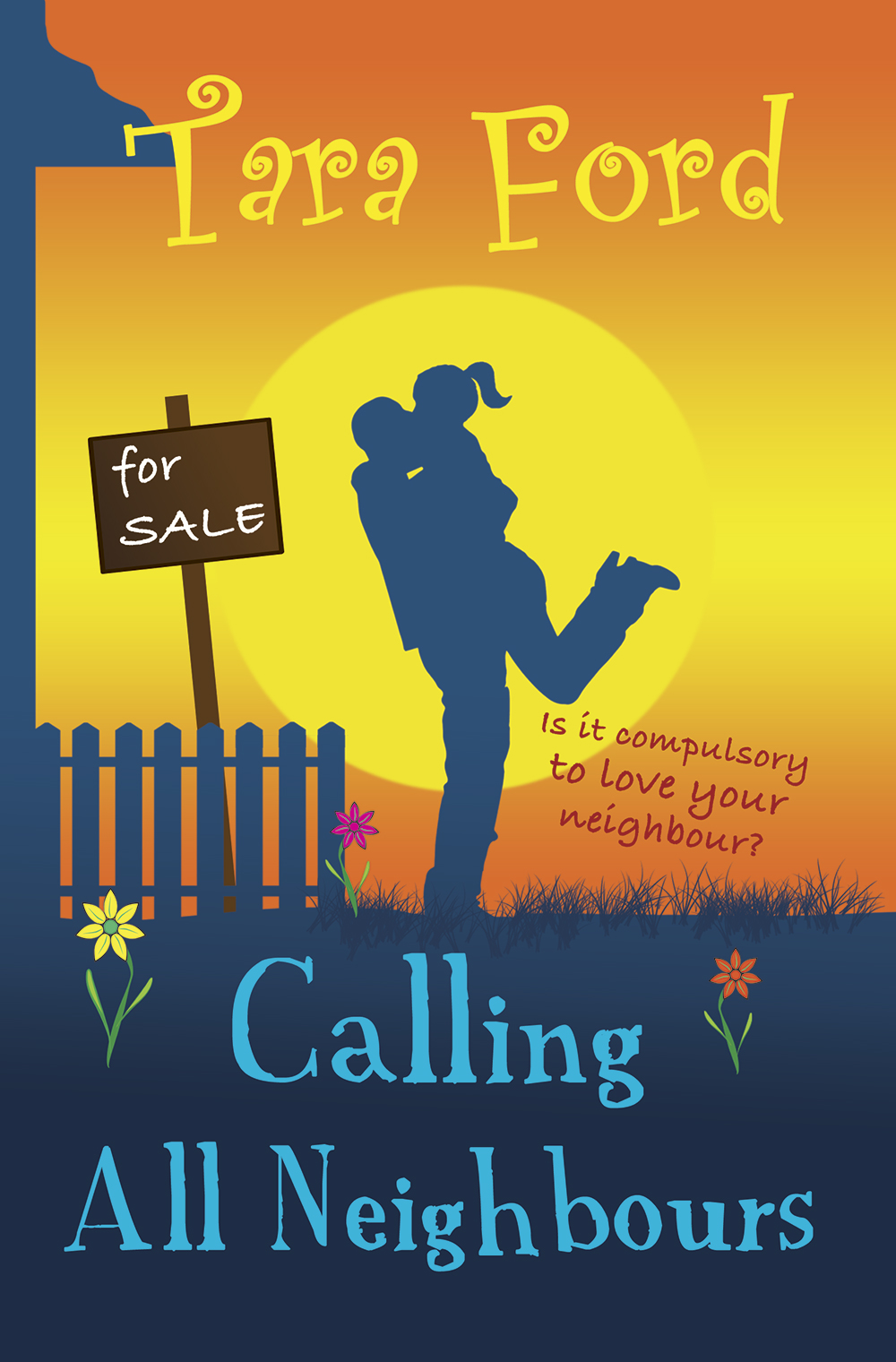 Calling All Neighbours by Tara Ford