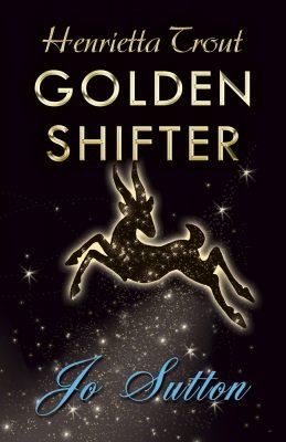 Henrietta Trout Golden Shifter by Jo Sutton