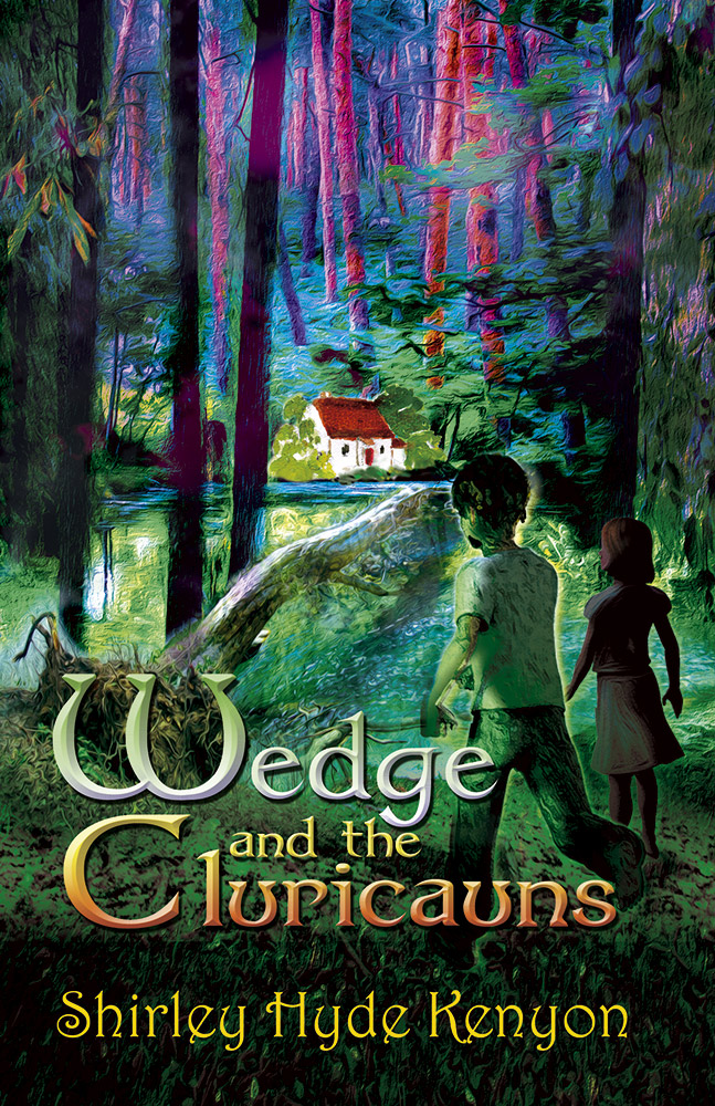 Wedge and the Cluricauns by Shirley Hyde Kenyon
