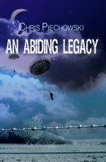 An Abiding Legacy by Chris Piechowski
