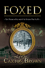 Foxed by Lucy Caxton Brown