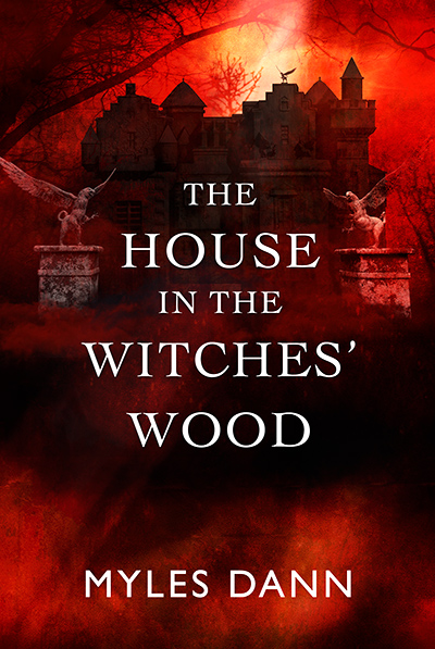 The House in the Witches' Wood