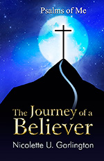 Journey of a Believer by Nicky Garlington