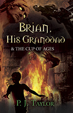 Brian and the Cup of Ages by Phil Taylor