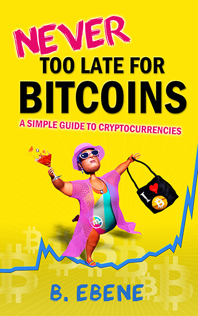 Never too late for bitcoins cryptocurrency guide